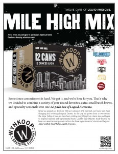 MILE HIGH MIX: 12 CANS OF LIQUID AWESOME. COMING DEC 2013